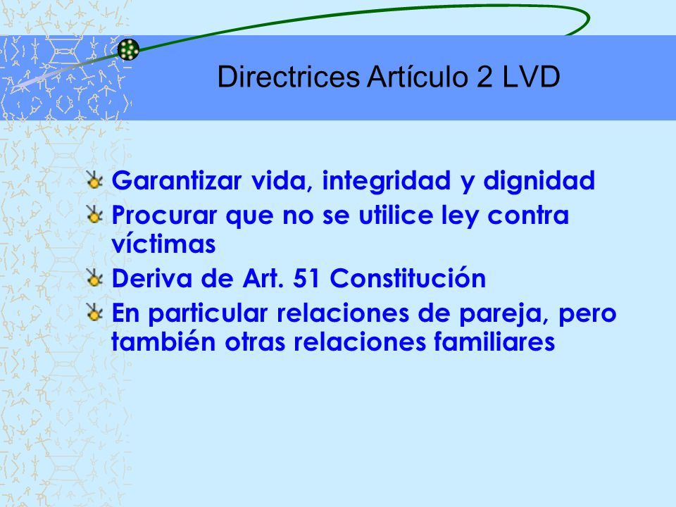 Directrices Artículo 2 LVD