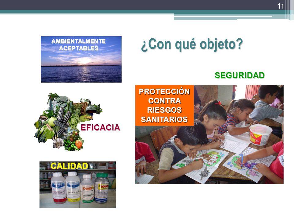 AMBIENTALMENTE ACEPTABLES PROTECCIÓN CONTRA RIESGOS SANITARIOS