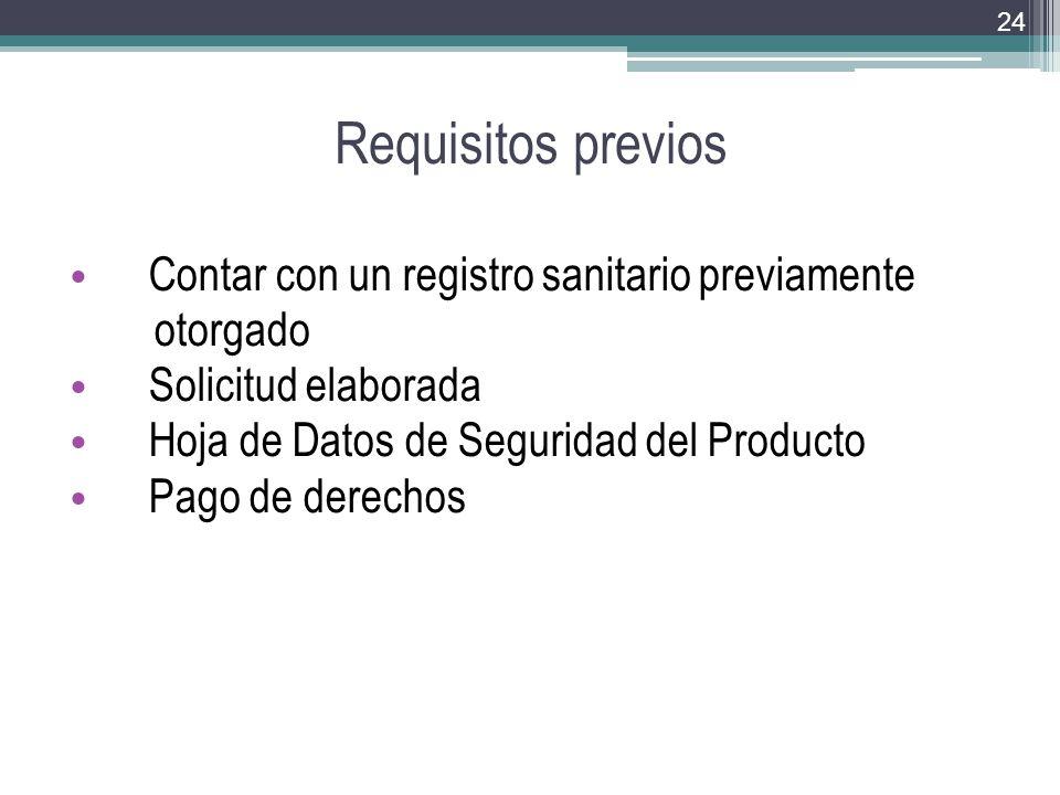 Requisitos previos Contar con un registro sanitario previamente
