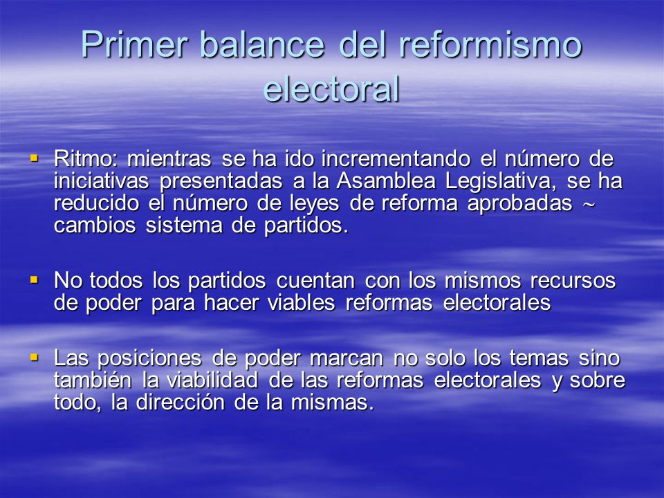 Primer balance del reformismo electoral