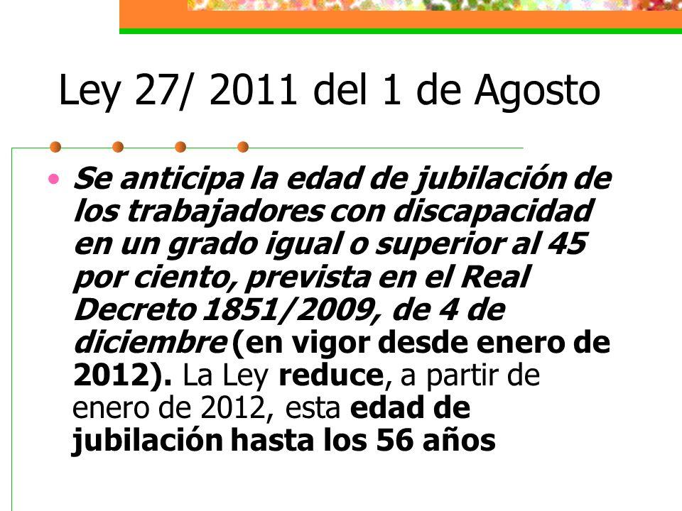 Ley 27/ 2011 del 1 de Agosto