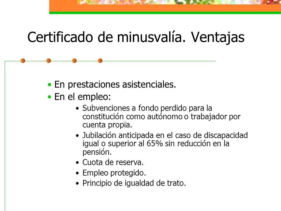 Certificado de minusvalía. Ventajas