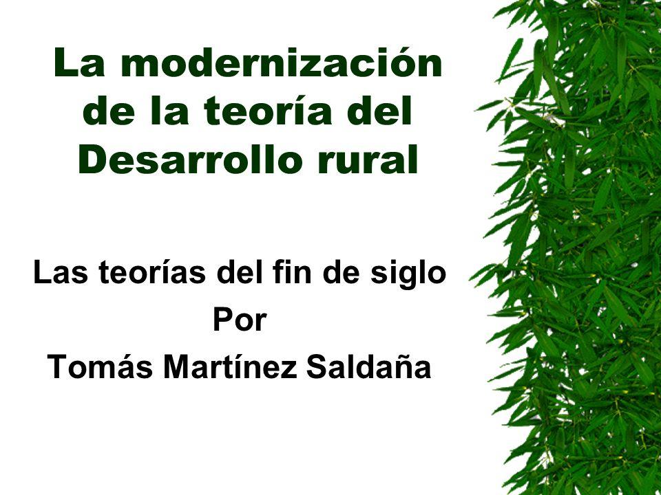 La modernización de la teoría del Desarrollo rural