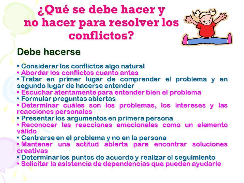 ¿Qué se debe hacer y no hacer para resolver los conflictos