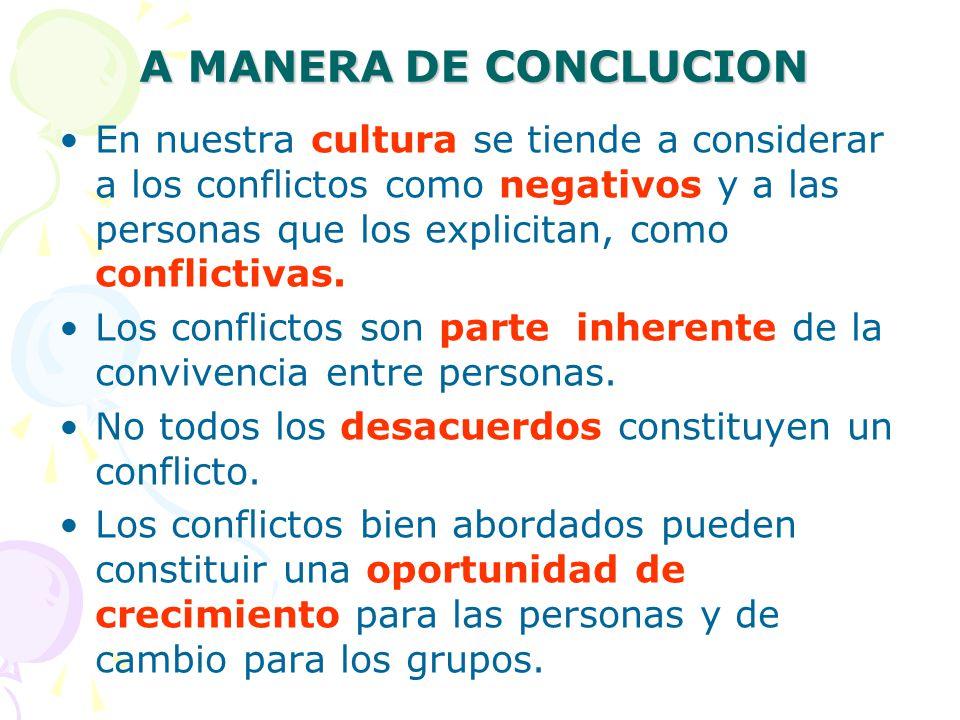 A MANERA DE CONCLUCION