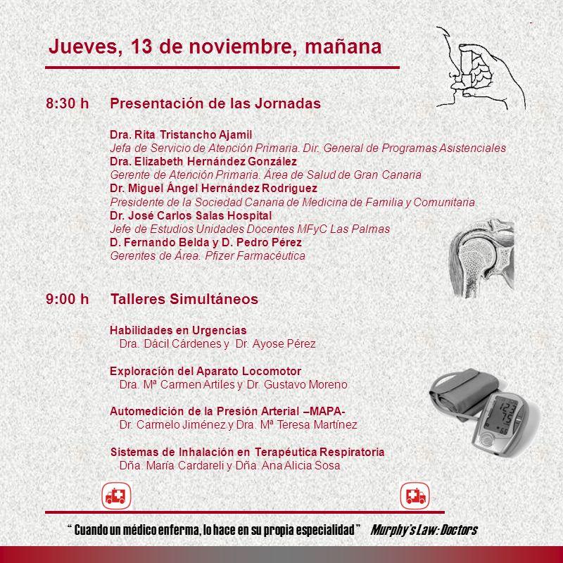 Jueves, 13 de noviembre, mañana