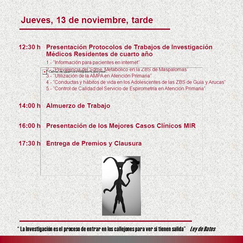 Jueves, 13 de noviembre, tarde