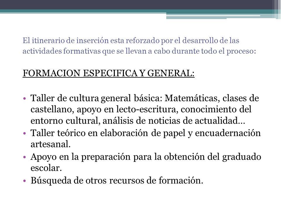 FORMACION ESPECIFICA Y GENERAL: