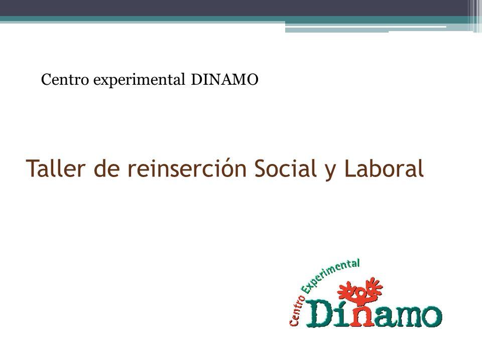 Taller de reinserción Social y Laboral