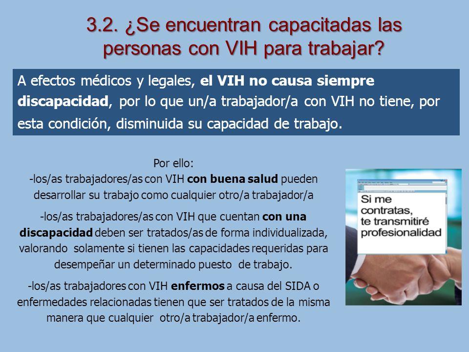 3.2. ¿Se encuentran capacitadas las personas con VIH para trabajar