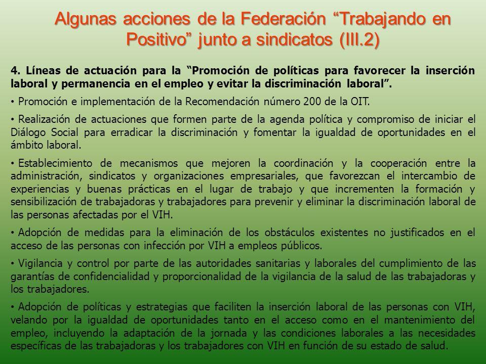 Algunas acciones de la Federación Trabajando en Positivo junto a sindicatos (III.2)