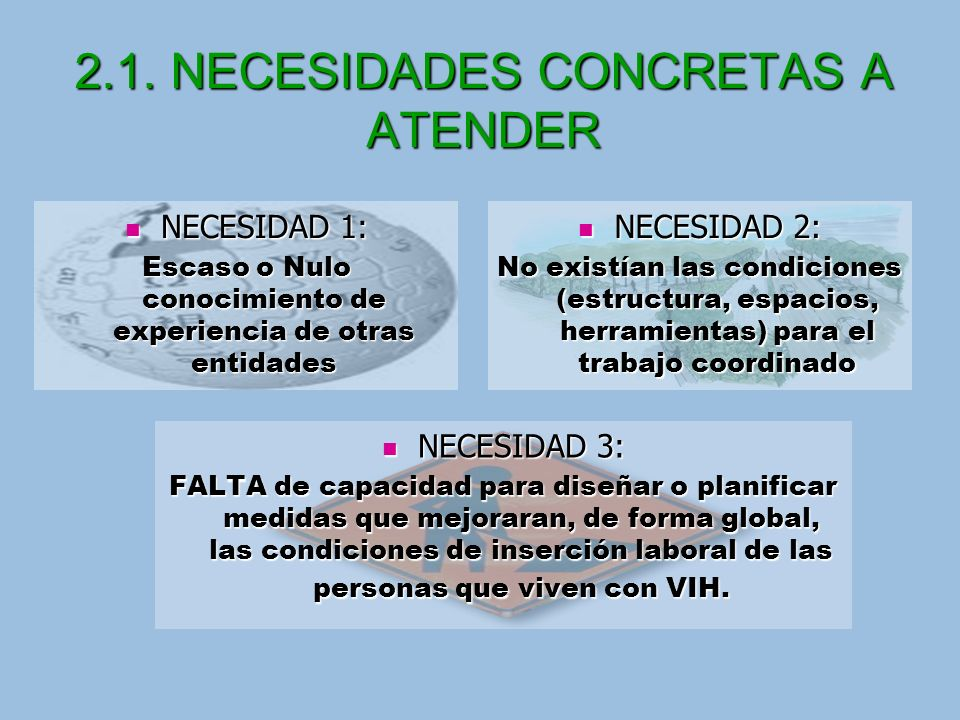 2.1. NECESIDADES CONCRETAS A ATENDER