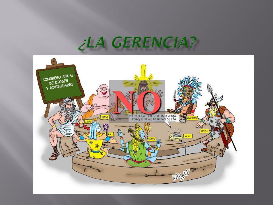 ¿La Gerencia NO
