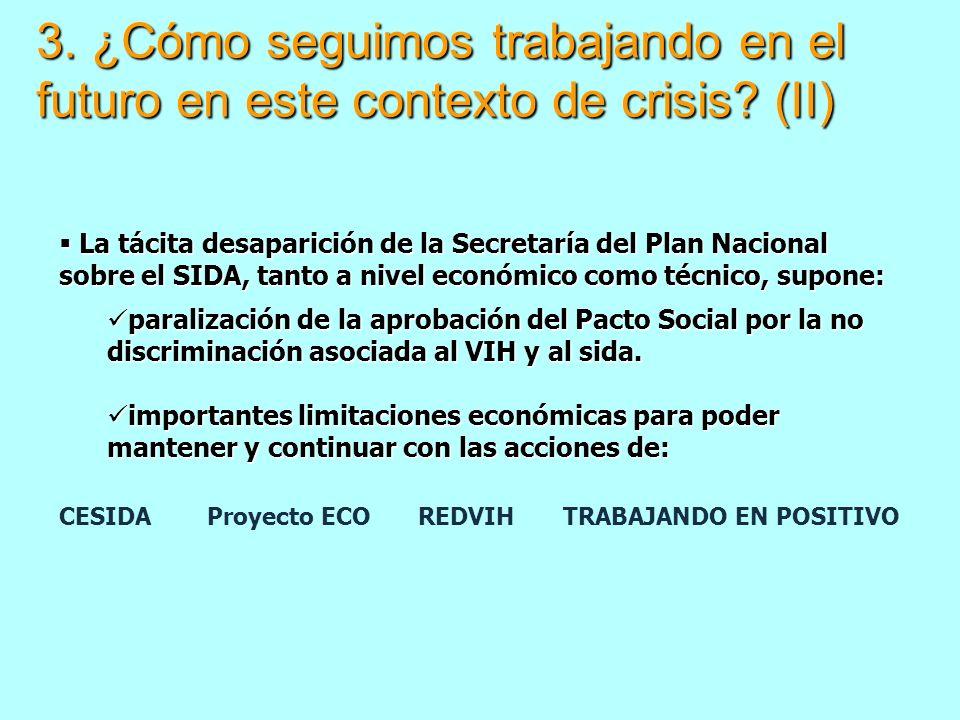 3. ¿Cómo seguimos trabajando en el futuro en este contexto de crisis