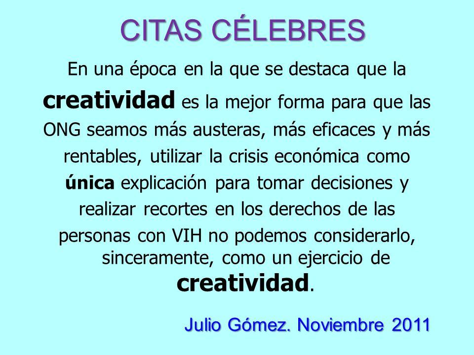 CITAS CÉLEBRES creatividad es la mejor forma para que las