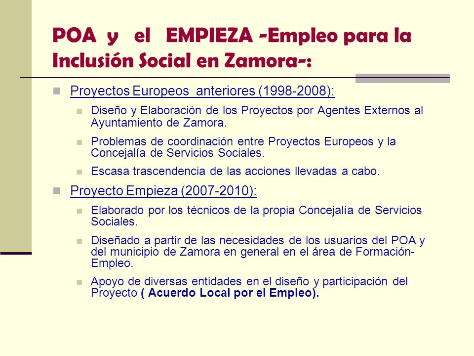 POA y el EMPIEZA -Empleo para la Inclusión Social en Zamora-: