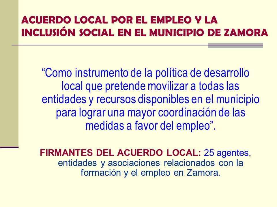 ACUERDO LOCAL POR EL EMPLEO Y LA INCLUSIÓN SOCIAL EN EL MUNICIPIO DE ZAMORA