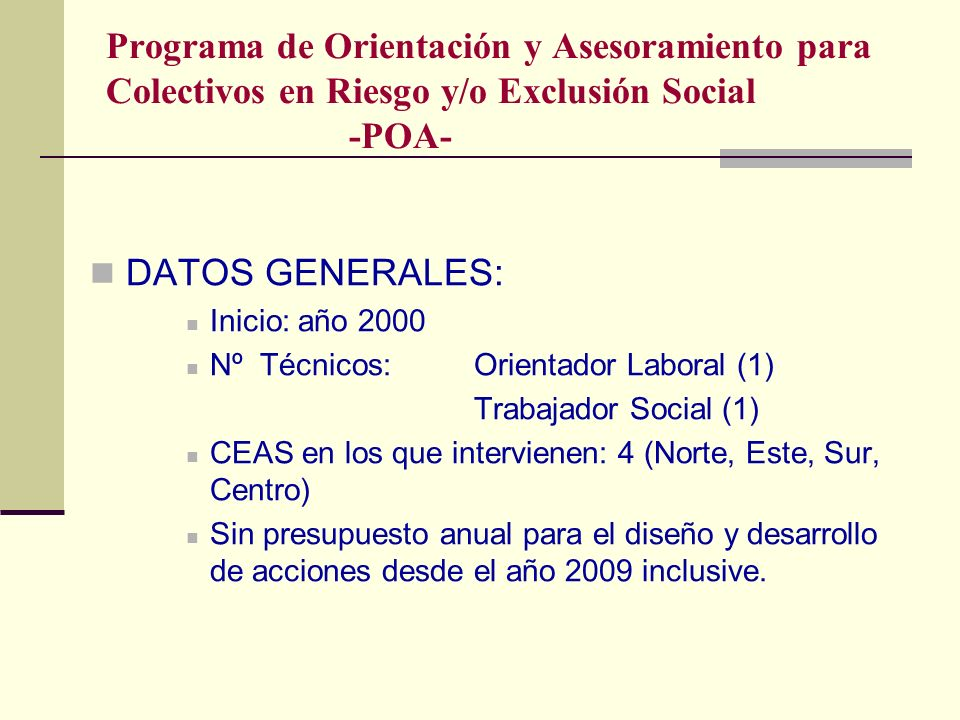 Programa de Orientación y Asesoramiento para Colectivos en Riesgo y/o Exclusión Social -POA-