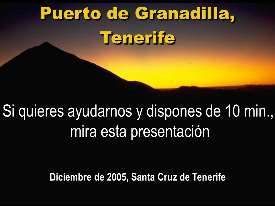 Diciembre de 2005, Santa Cruz de Tenerife