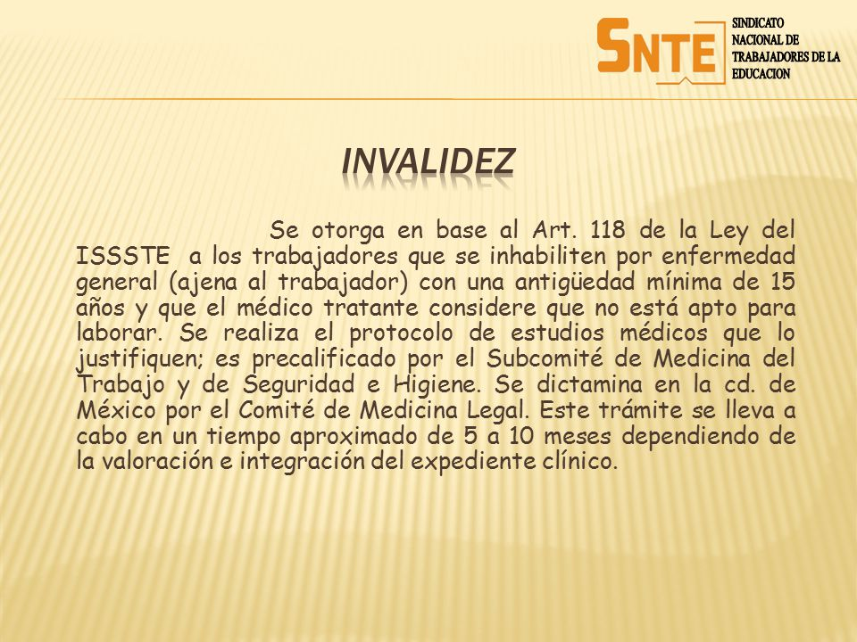 SINDICATO NACIONAL DE. TRABAJADORES DE LA. EDUCACION. INVALIDEZ.