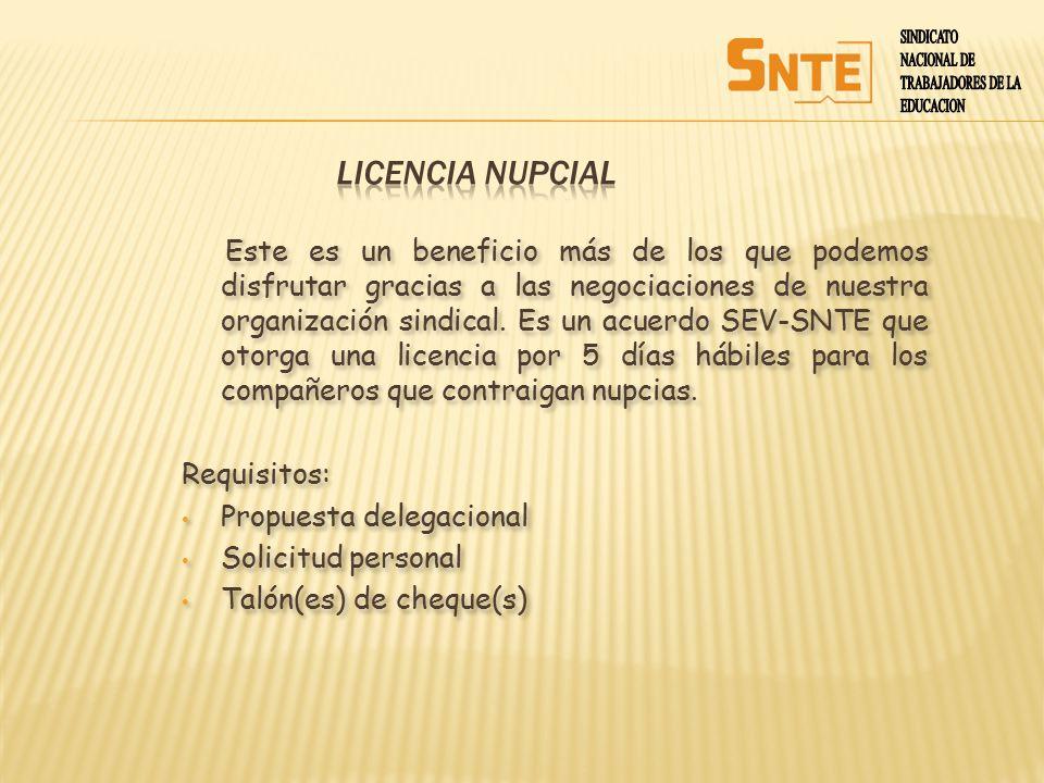 SINDICATO NACIONAL DE. TRABAJADORES DE LA. EDUCACION. LICENCIA NUPCIAL.