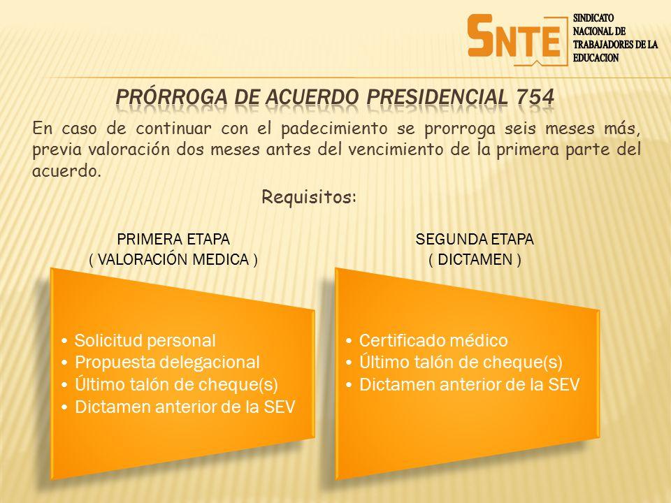 PrÓrroga de ACUERDO PRESIDENCIAL 754