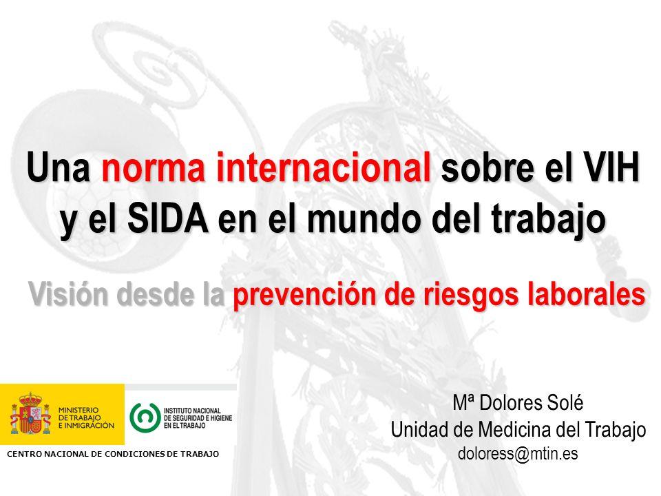 Una norma internacional sobre el VIH y el SIDA en el mundo del trabajo