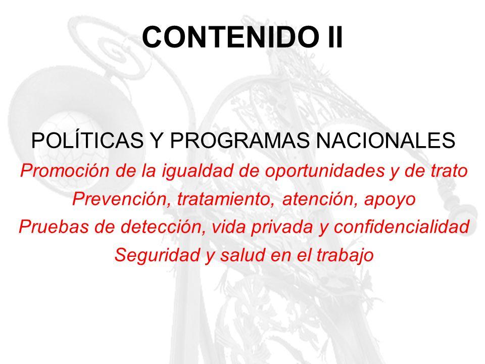CONTENIDO II POLÍTICAS Y PROGRAMAS NACIONALES
