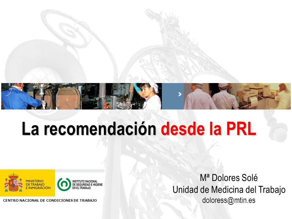 La recomendación desde la PRL