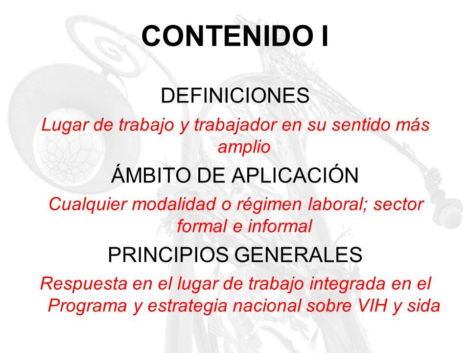 CONTENIDO I DEFINICIONES ÁMBITO DE APLICACIÓN PRINCIPIOS GENERALES