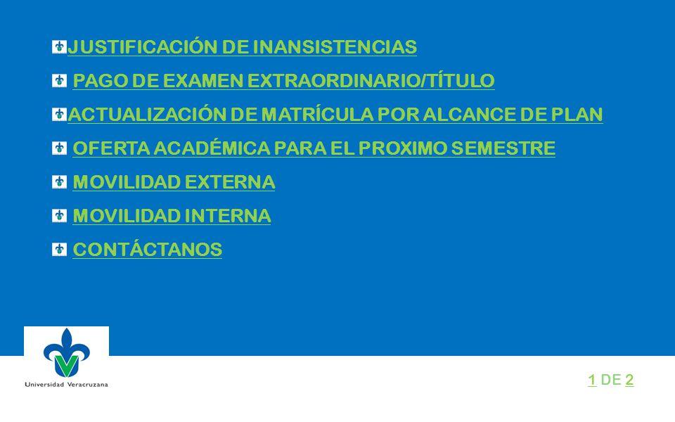 JUSTIFICACIÓN DE INANSISTENCIAS PAGO DE EXAMEN EXTRAORDINARIO/TÍTULO