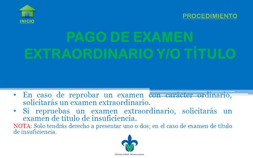 PAGO DE EXAMEN EXTRAORDINARIO Y/O TÍTULO