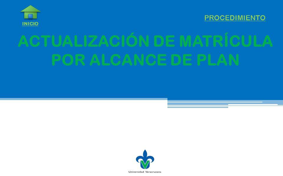 ACTUALIZACIÓN DE MATRÍCULA POR ALCANCE DE PLAN