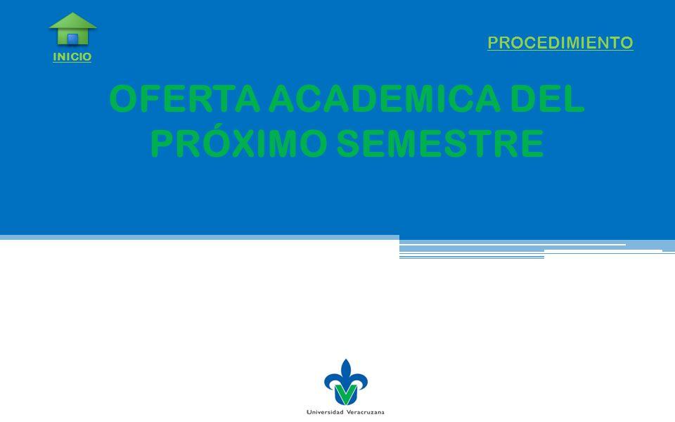 OFERTA ACADEMICA DEL PRÓXIMO SEMESTRE