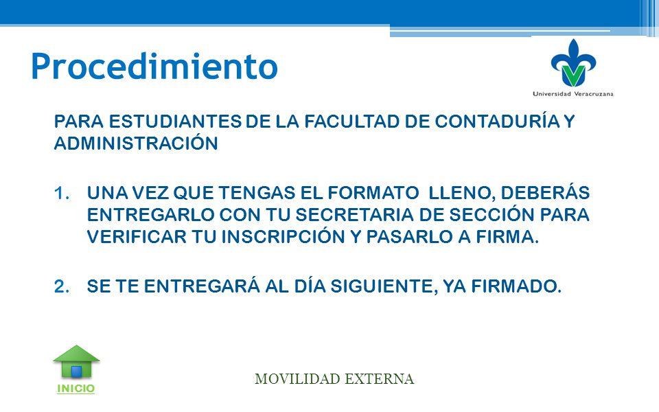 Procedimiento PARA ESTUDIANTES DE LA FACULTAD DE CONTADURÍA Y ADMINISTRACIÓN.