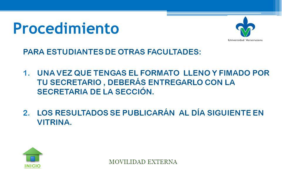 Procedimiento PARA ESTUDIANTES DE OTRAS FACULTADES: