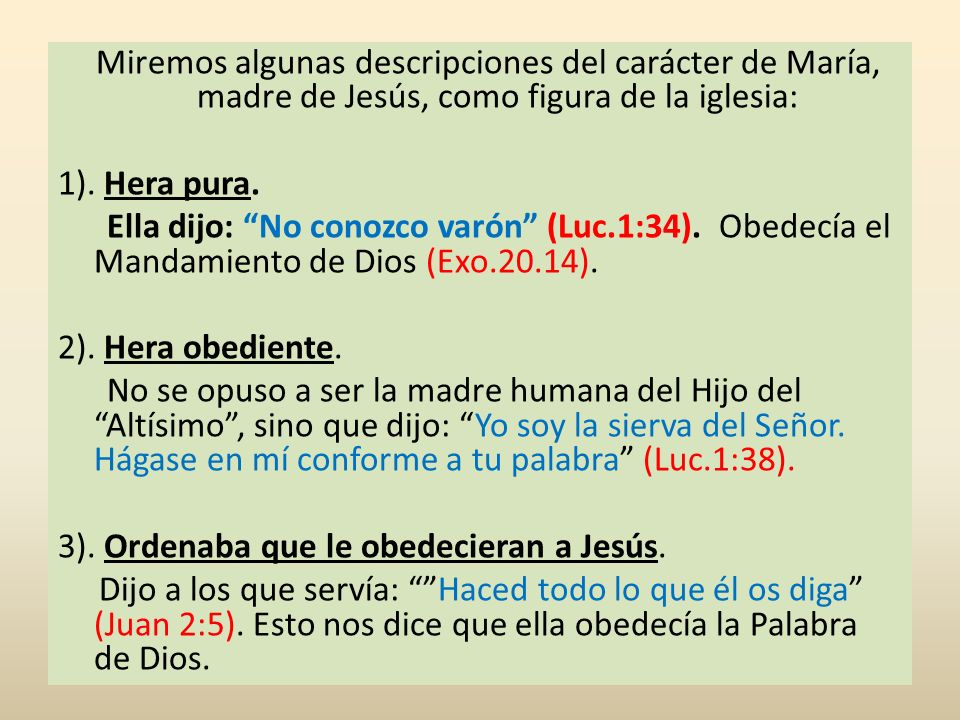 Miremos algunas descripciones del carácter de María, madre de Jesús, como figura de la iglesia: 1).