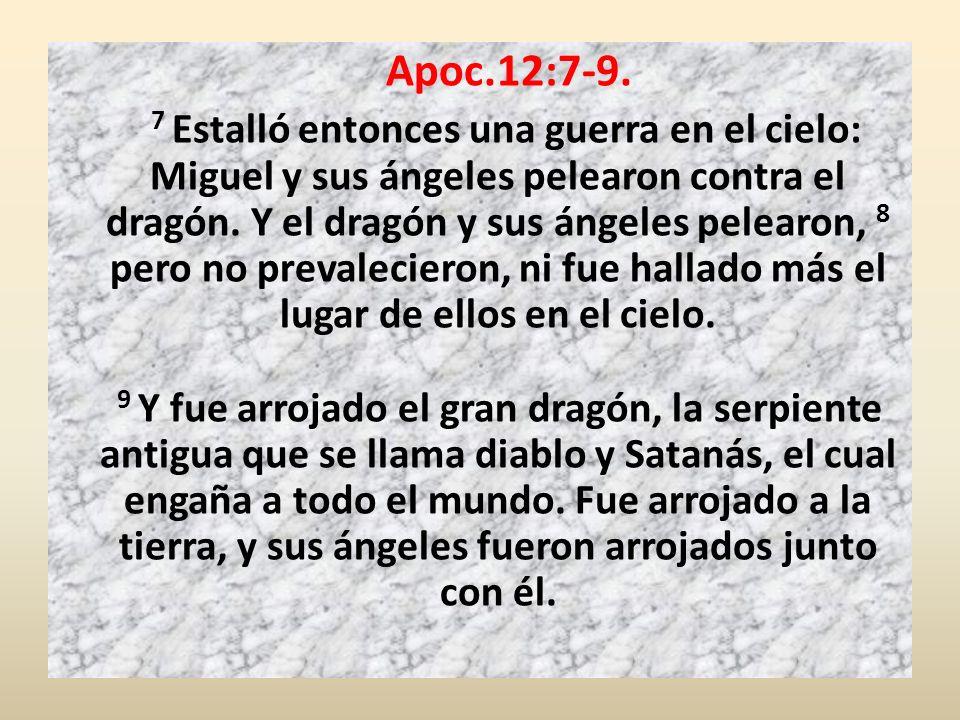 Apoc.12:7-9.