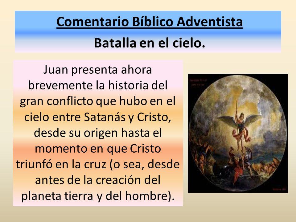 Comentario Bíblico Adventista Batalla en el cielo.