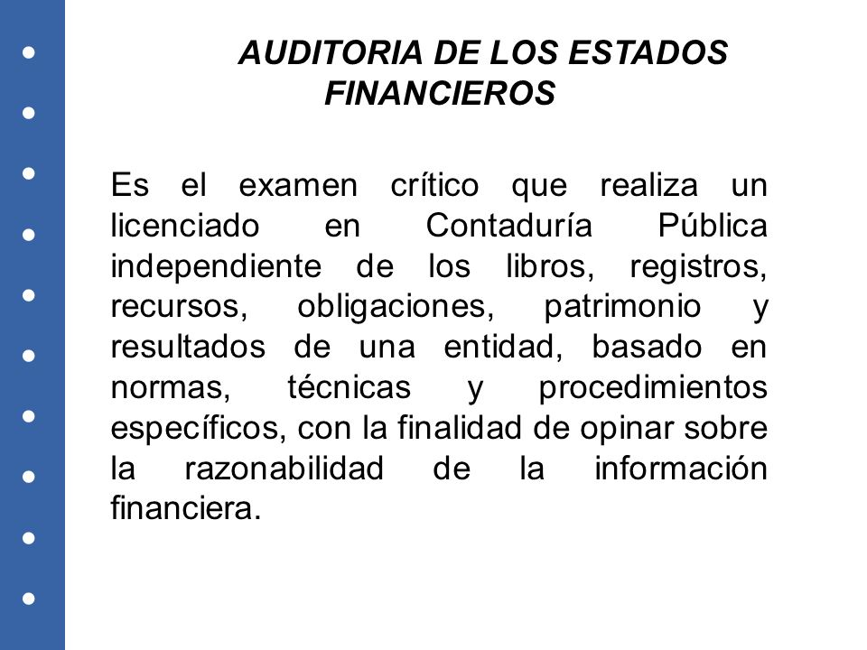 AUDITORIA DE LOS ESTADOS FINANCIEROS