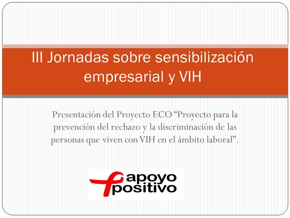 III Jornadas sobre sensibilización empresarial y VIH