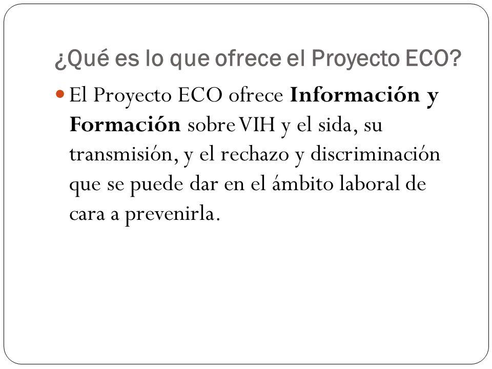 ¿Qué es lo que ofrece el Proyecto ECO