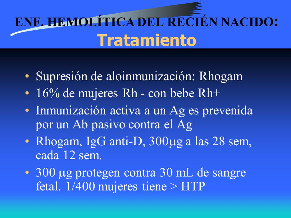 ENF. HEMOLÍTICA DEL RECIÉN NACIDO: Tratamiento