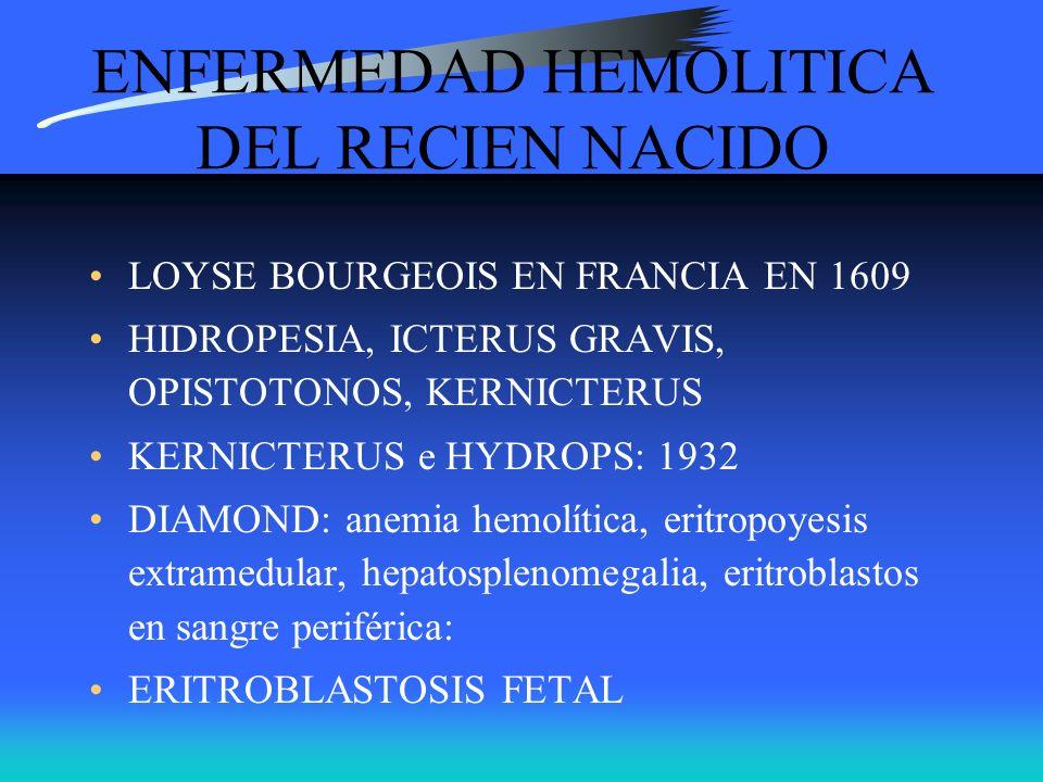 ENFERMEDAD HEMOLITICA DEL RECIEN NACIDO