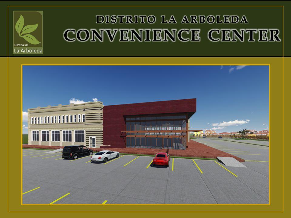 DISTRITO LA ARBOLEDA CONVENIENCE CENTER