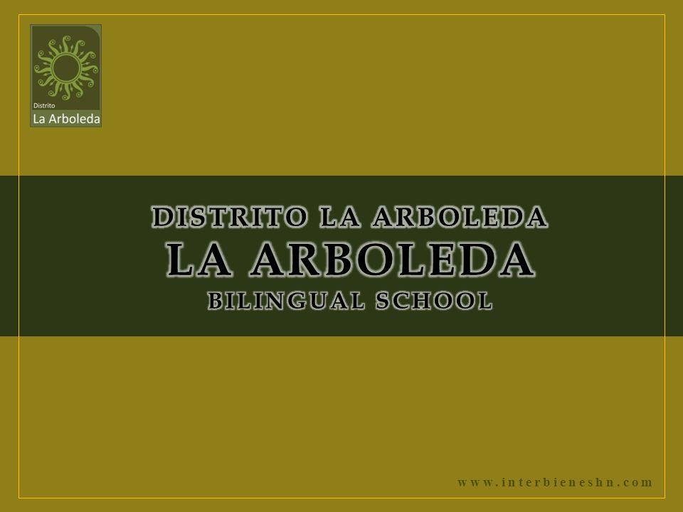 DISTRITO LA ARBOLEDA LA ARBOLEDA BILINGUAL SCHOOL