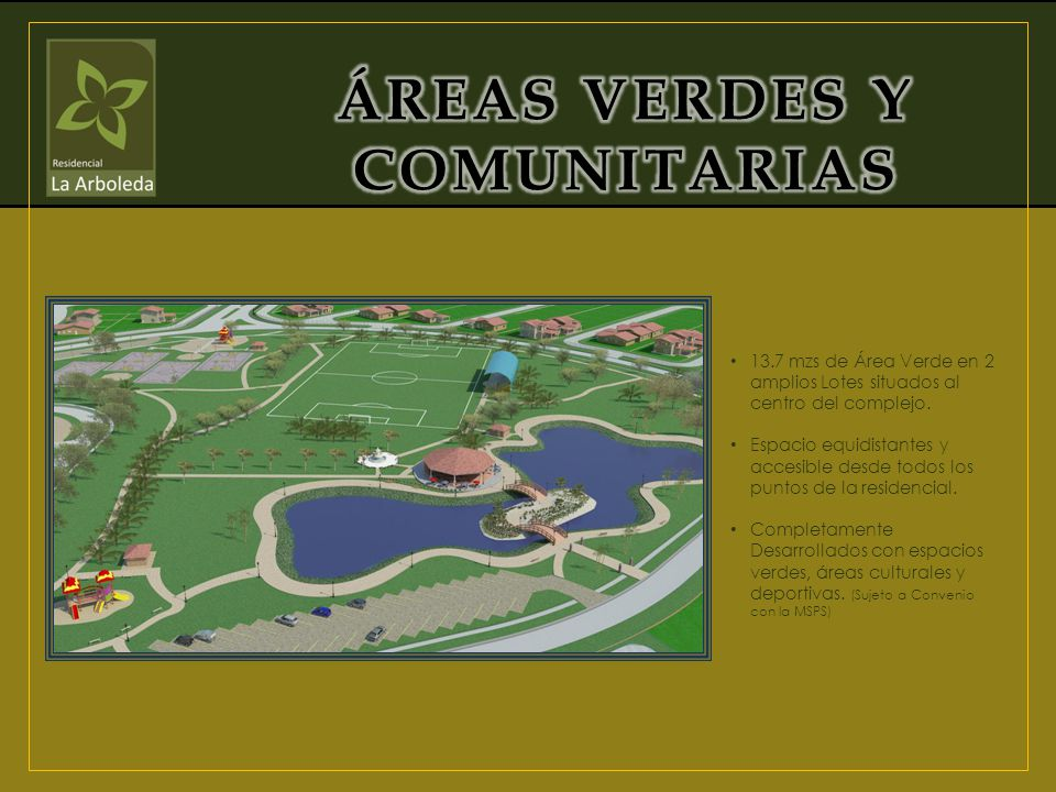 ÁREAS VERDES Y COMUNITARIAS