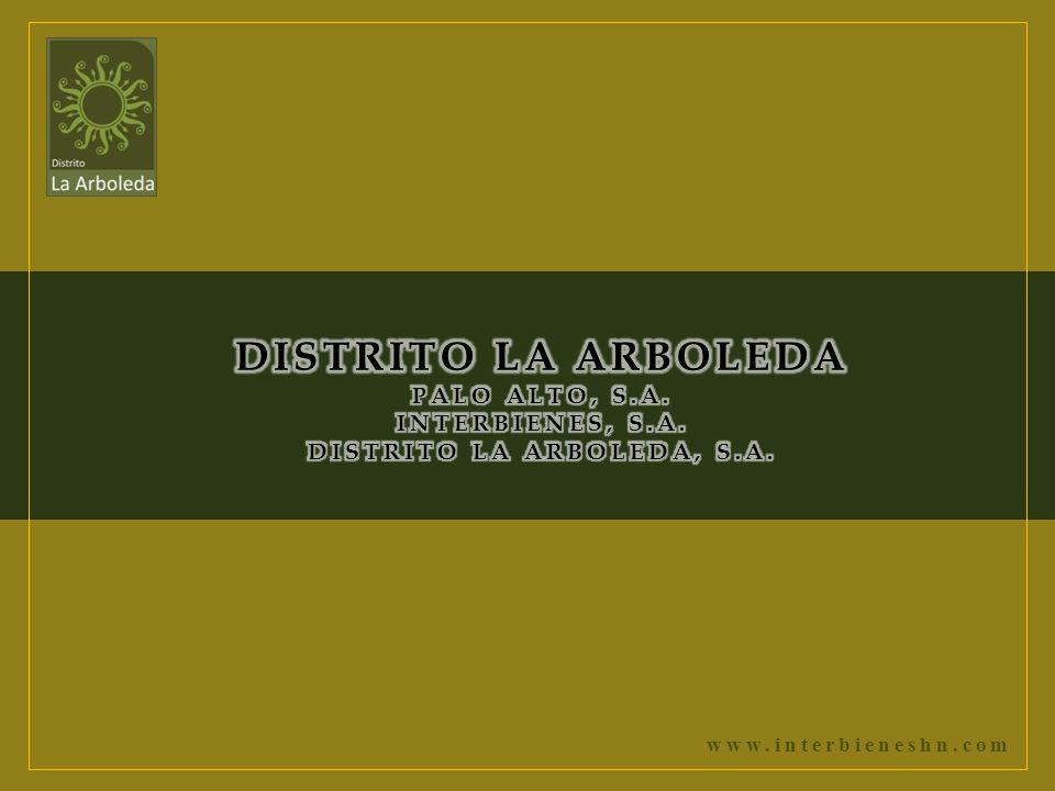 DISTRITO LA ARBOLEDA PALO ALTO, S. A. INTERBIENES, S. A