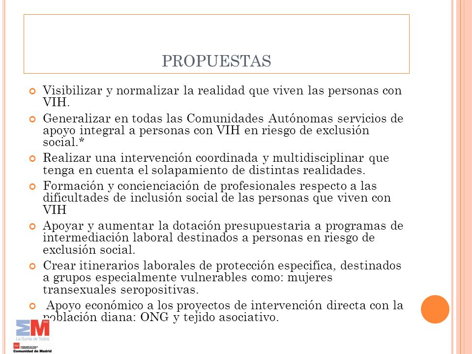 propuestasVisibilizar y normalizar la realidad que viven las personas con VIH.