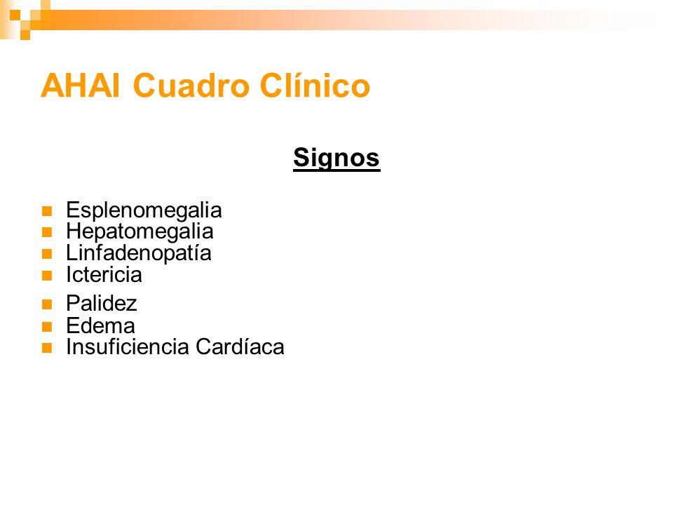 AHAI Cuadro Clínico Signos Esplenomegalia Hepatomegalia Linfadenopatía